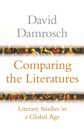 Comparing the Literatures: Literary Studies in a Global Age