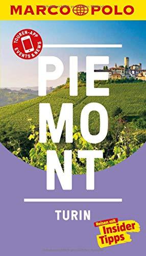 MARCO POLO Reiseführer Piemont, Turin: Reisen mit Insider-Tipps. Inklusive kostenloser Touren-App & Update-Service