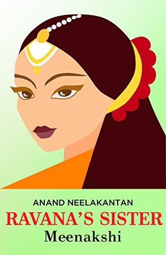Ravana's Sister (Meenakshi) by [Anand Neelakantan]