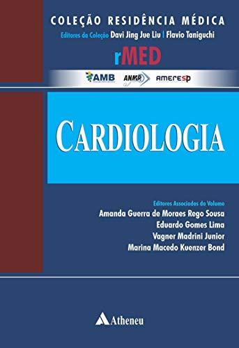 Cardiologia - Guia Prático para o Residente (eBook) (Colecao Residencia Medica)