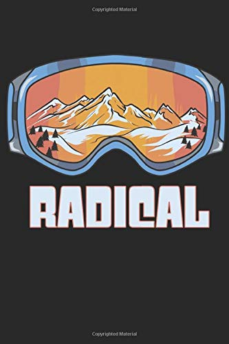 Snowboarding - Radical Goggles - Ski Mountain: College Ruled Sports / Journal Sketchbook Gift - ( 6 x 9 inches - approx DIN A 5 ) - 120 Pages || Softcover