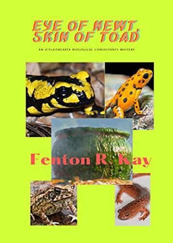 Eye of Newt, Skin of Toad