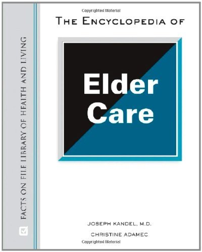 The Encyclopedia of Elder Care (Facts on File Library of Health & Living) (English Edition)