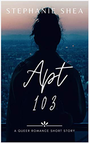 Apt 103: a queer romance short story
