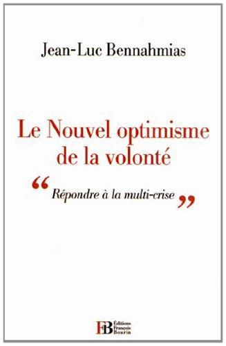 Le Nouvel optimisme de la volonté : 'Répondre à la multi-crise'