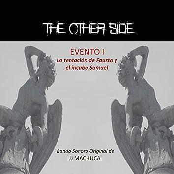 The Other Side Evento 1: La Tentación de Fausto y el Íncubo Samael (Banda Sonora Original)