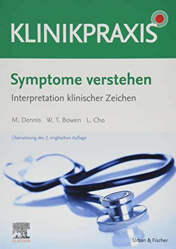 Symptome verstehen - Interpretation klinischer Zeichen (KlinikPraxis)