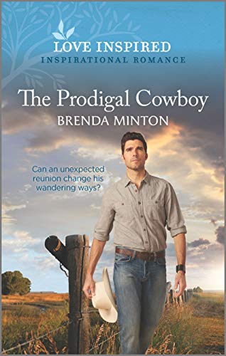 The Prodigal Cowboy (Mercy Ranch Book 6)