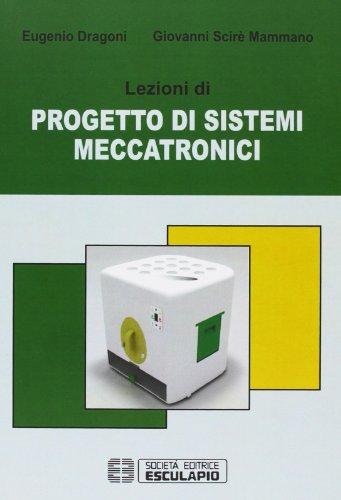 Lezioni di progetto di sistemi meccatronici