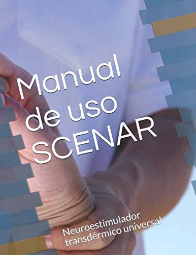 Manual SCENAR: Neuroestimulador transdérmico universal (Manuales)