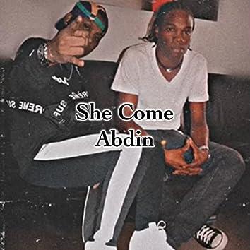 She Come