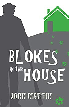 [John Martin, Maria Connors]のBlokes in the House (Windy Mountain Book 5) (English Edition)