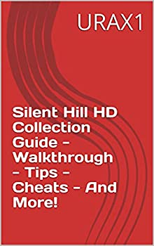 Silent Hill HD Collection Guide - Walkthrough - Tips - Cheats - And More!