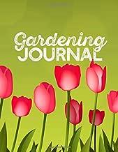 "Gardening Journal: Gardener's Log Book 8.5"" x 11"" Notebook Record Plants and Map out Garden Designs"