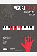 VISUAL PIANO: Major Scale + Modes (The Piano) Paperback