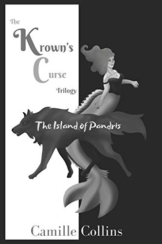 The Island of Pandris: The Krown's Curse Trilogy, Book 1