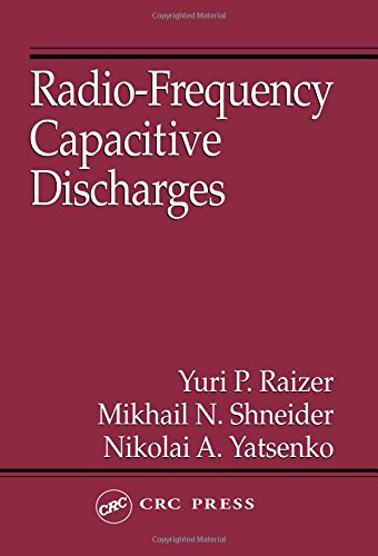 Download Radio-Frequency Capacitive Discharges 0849386446
