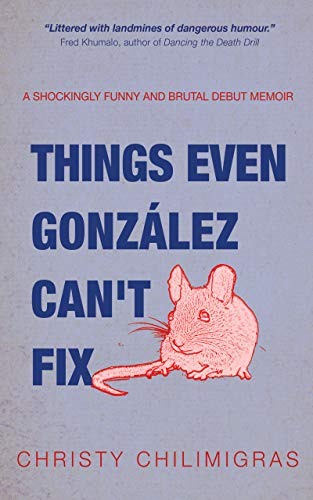 Things Even González Can't Fix (English Edition)