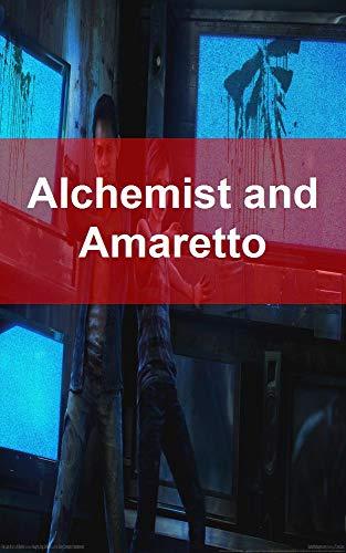 Alchemist and Amaretto (Catalan Edition)