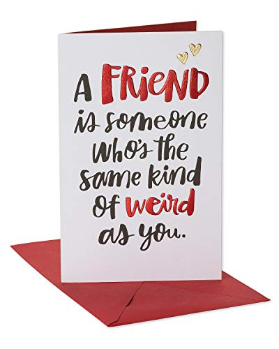 American Greetings Funny Valentine's Day Card for Friend (Same Kid of Weird)