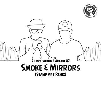 Smoke & Mirrors (Stamp Art Remix)