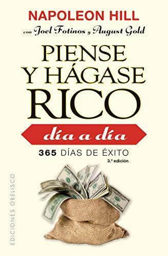 Piense y hágase rico día a día / Think and Grow Rich Every Day: 365 dias de eito / 365 Days of Success