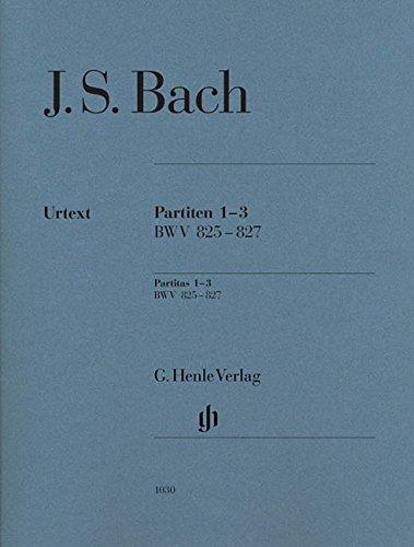 Partiten 1-3 BWV 825 - 827; Ausgabe ohne Fingersatz: Klavier zu zwei Händen; Ausgabe ohne Fingersatz;