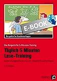 Täglich 5 Minuten Lese-Training - 1./2. Klasse: Kurze Übungseinheiten für den Unterricht und zu Hause (Das Bergedorfer 5-Minuten-Training)