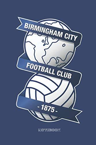 Birmingham City FC: Notebook Journal size 6x9 100 page for fans of Birmingham City FC