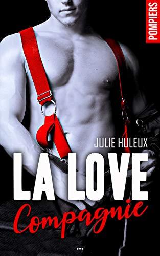 La Love Compagnie - l'intégrale