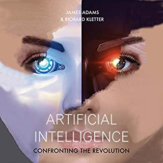 Artificial Intelligence: Confronting the Revolution audiobook cover art
