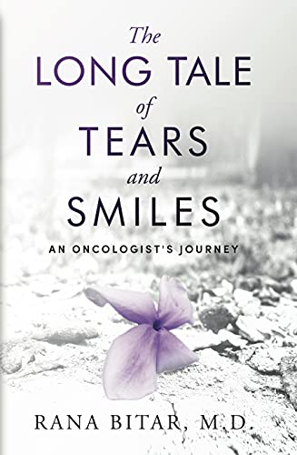 The Long Tale of Tears and Smiles: An Oncologist's Journey (English Edition)
