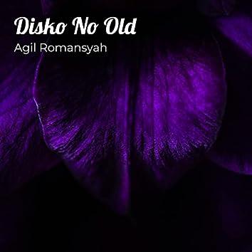 Disko No Old