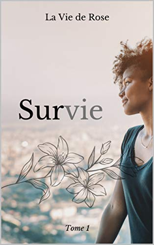 SURVIE (TOME t. 1) (French Edition)