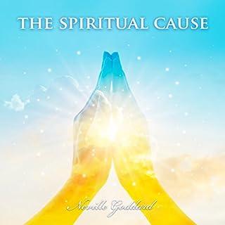 The Spiritual Cause audiobook cover art