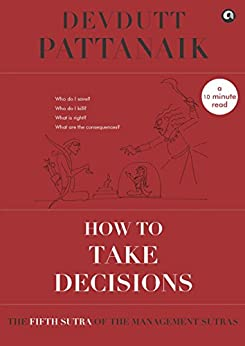 How to take decisions (Management Sutras Book 5) by [Devdutt Pattanaik]