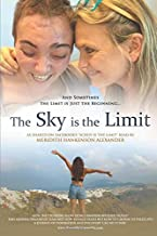 The Sky is the Limit: Sometimes the Limit is Just the Beginning