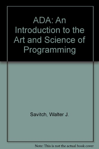 Ada: An Introduction to the Art and Science of Programming