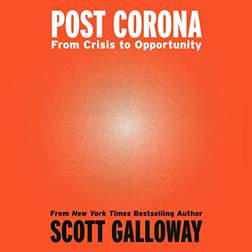 Post Corona: From Crisis to Opportunity