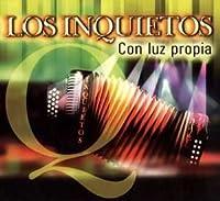 Con Luz Propia by Los Inquietos (2005-05-03)