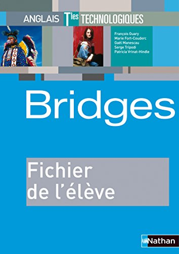 Bridges Terminales ST - Fichier de l'élève (2008)