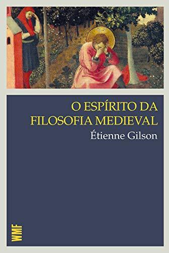 O espírito da filosofia medieval