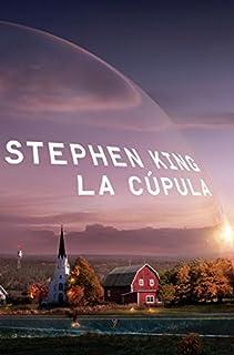 La cupula by Stephen King (2010-08-02)