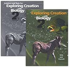 Apologia Exploring Creation with Biology & Solutions & Test Book, 2 Volumes, 2nd Edition By: Dr. Jay L. Wile - Apologia Educational Ministries 2005