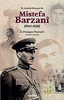 Di Arsîvên Rûsyayê de Mistefa Barzanî (1945-1958)