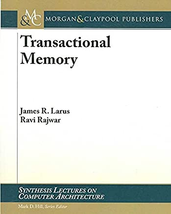 [(Transactional Memory)] [By (author) Jim Larus ] published on (February, 2007)