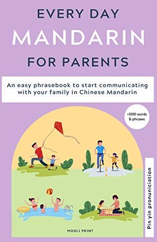 Compare Textbook Prices for Everyday Mandarin for Parents: An easy phrasebook to start communicating with your family in Mandarin Chinese  ISBN 9781838209506 by Hamilton, Ann