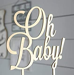 Cake Topper Baby Shower Oh Baby Cake Topper -Wood Cake Topper for Baby Shower or Baby Birthday Cake Topper - 1st Birthday - Smash Cake Topper - Birthday Decor - Wood Cake Topper(OH BABY)