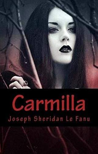Carmilla - Joseph Sheridan Le Fanu: Annotated (English Edition)