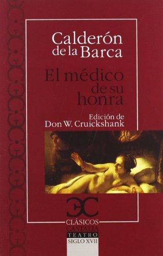 Médico de su honra, El (Clásicos Castalia. C/C.)